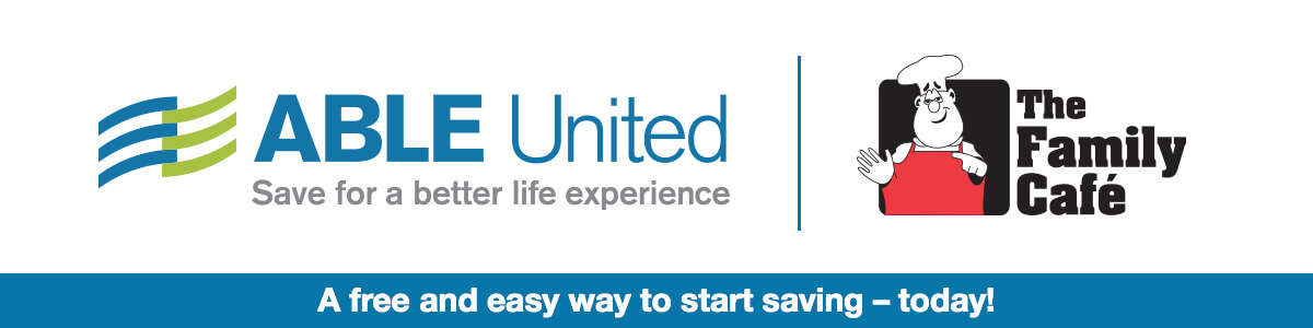 ABLE United - A free and easy way to start saving – today!